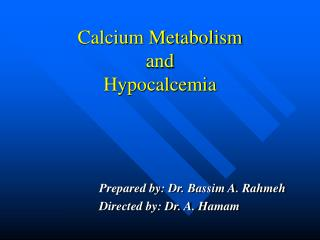 Calcium Metabolism  and  Hypocalcemia