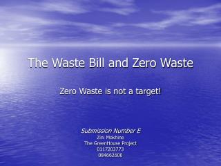 The Waste Bill and Zero Waste