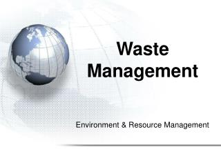 Environment & Resource Management