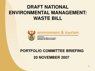 PORTFOLIO COMMITTEE BRIEFING 20 NOVEMBER 2007