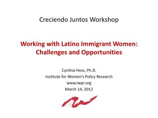 Working with Latino Immigrant Women: Challenges and Opportunities