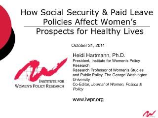 How Social Security & Paid Leave Policies Affect Women's Prospects for Healthy Lives