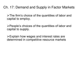 Ch. 17: Demand and Supply in Factor Markets