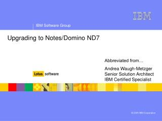 Upgrading to Notes/Domino ND7