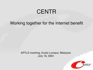 CENTR Working together for the Internet benefit