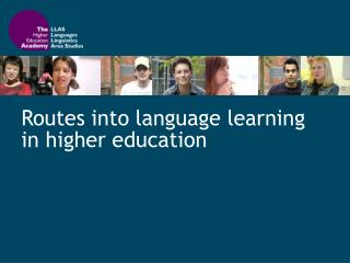Routes into language learning in higher education