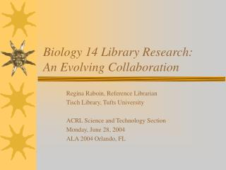 Biology 14 Library Research: An Evolving Collaboration