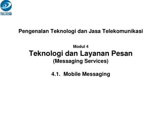 Short Message Service (SMS) dan Enhanced Message Service (EMS)