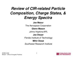 Review of CIR-related Particle Composition, Charge States, & Energy Spectra