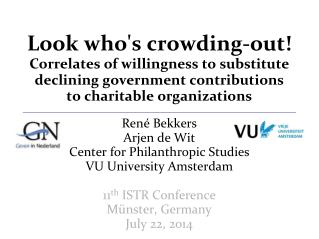 René Bekkers Arjen de  Wit Center for Philanthropic Studies VU University Amsterdam