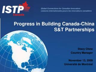 Progress in Building Canada-China S&T Partnerships