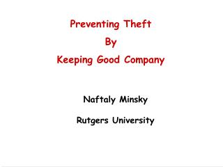 Preventing Theft By Keeping Good Company