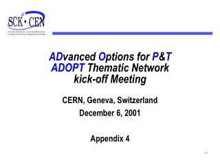 AD vanced  O ptions for  P & T ADOPT  Thematic Network kick-off Meeting