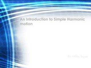 An Introduction to Simple Harmonic motion