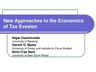 New Approaches to the Economics of Tax Evasion