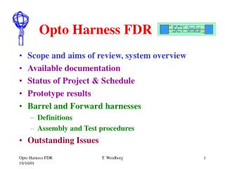 Opto Harness FDR
