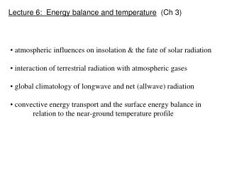 Lecture 6:  Energy balance and temperature   (Ch 3)