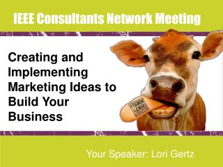 Creating and Implementing Marketing Ideas to Build Your Business
