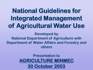 National Guidelines for Integrated Management of Agricultural Water Use