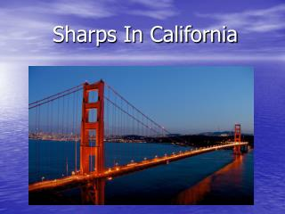 Sharps In California