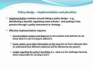 Policy design – implementation and pluralism