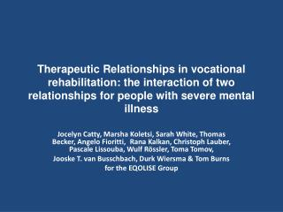 Therapeutic relationships in community mental health