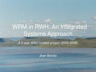 WRM in RWH: An Integrated Systems Approach