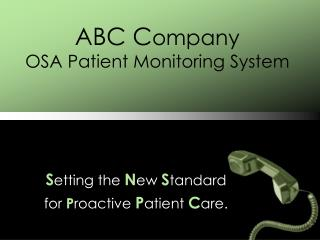 ABC C ompany OSA Patient Monitoring System