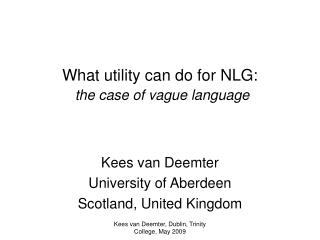 What utility can do for NLG: the case of vague language