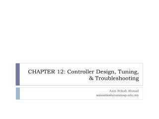 CHAPTER 12: Controller Design, Tuning, & Troubleshooting