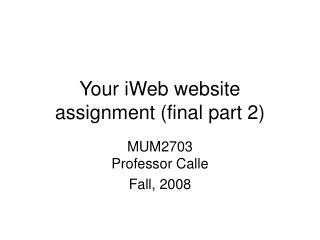 Your iWeb website assignment (final part 2)