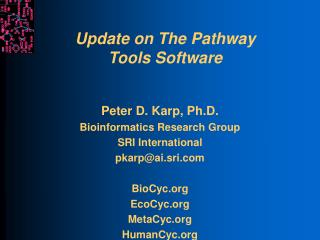 Update on The Pathway Tools Software