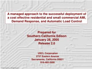 USCL Corporation 2737 Eastern Avenue Sacramento, California 95821 916-482-2000