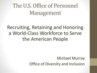 The U.S. Office of Personnel Management