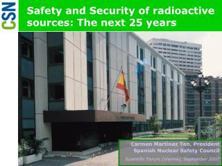 Safety and Security of radioactive sources: The next 25 years
