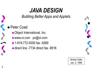 JAVA DESIGN Building Better Apps and Applets