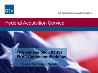 IT-Solutions Shop (ITSS) IWAC Contractor Workflow