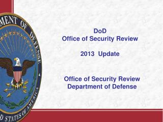 Office of Security Review Department of Defense