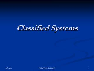 Classified Systems