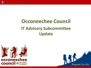 Occoneechee Council IT Advisory Subcommittee                    Update