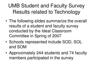 UMB Student and Faculty Survey Results related to Technology