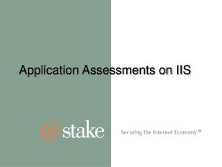 Application Assessments on IIS