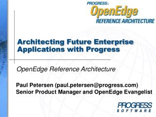 Architecting Future Enterprise Applications with Progress