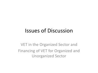 Issues of Discussion