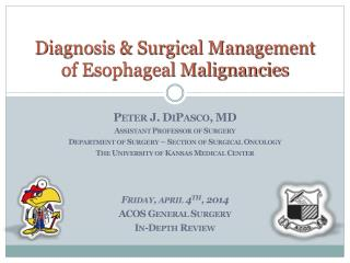 Diagnosis & Surgical Management of Esophageal Malignancies