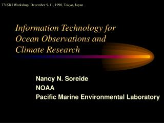 Information Technology for Ocean Observations and  Climate Research