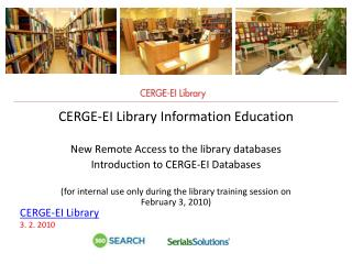 CERGE-EI Library  Information Education New Remote Access to the library databases