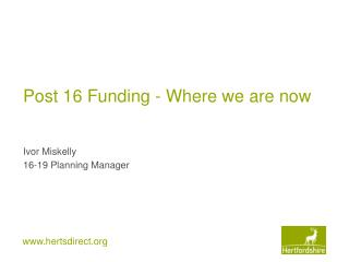 Post 16 Funding - Where we are now