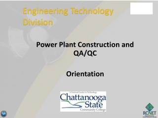 Power Plant Construction and QA/QC Orientation