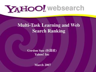 Multi-Task Learning and Web Search Ranking